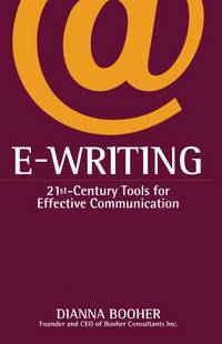 e writing - 21st century tools for effective communication