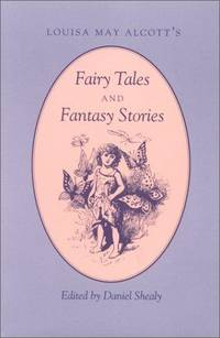 image of Louisa May Alcott's Fairy Tales and Fantasy Stories
