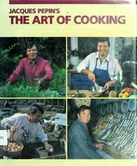 Jacques Pepin's the Art of Cooking: Superb Recipes that Familiarize You with the Most...