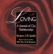 Loving: A Journal of Our Relationship