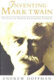Inventing Mark Twain (Phoenix Giants S.) by  Andrew Hoffman - Paperback - 1998 - from Fireside Bookshop and Biblio.com