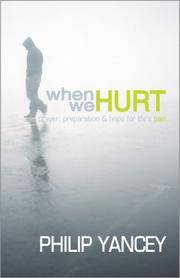 image of When We Hurt : Prayer, Preparation & Hope for Life's Pain (YANCEY, PHILLIP)