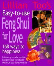 EASY TO USE FENG SHUI FENG SHUI FOR LOVE 168 WAYS TO HAPPINESS