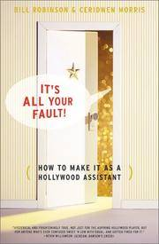 image of Its All Your Fault: How To Make It As A Hollywood Assistant