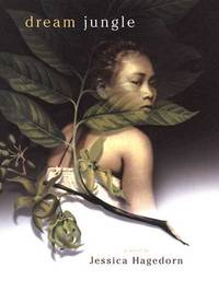 Dream Jungle by  Jessica Hagedorn - 1st - [2003] - from James & Mary Laurie Booksellers (A.B.A.A.) (SKU: 9004519)