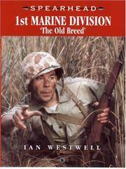 U. S. 1st Marine Division : The Old Breed