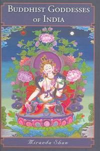 Buddhist Goddesses of India.