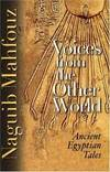 image of Voices from the Other World: Ancient Egyptian Tales