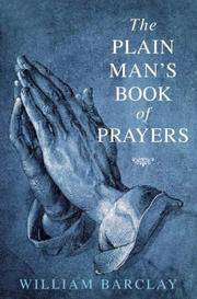 Plain Man's Book of Prayers by Barclay, William