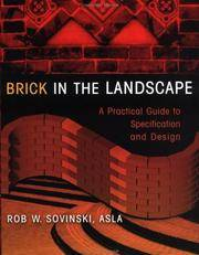 Brick in the Landscape: A Practical Guide to Specification and Design (Material in Landscape Architecture and Site Design)