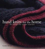Hand Knits for the Home 20+ Designs for Stylish Interiors