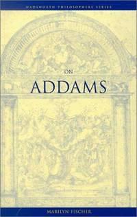On Addams (Wadsworth Philosophers)