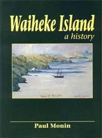 WAIHEKE ISLAND - A History
