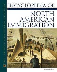 Encyclopedia Of North American Immigration (Facts On File Library Of American History) by  John Powell - Hardcover - from More Than Words Inc. (SKU: BOS-K-03g-00599)