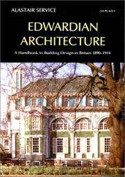 EDWARDIAN ARCHITECTURE : A Handbook to Building Design in Britain 1890-1914