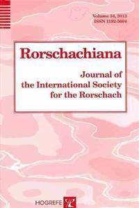 Rorschachiana Vol. 34: Journal of the International Society for the Rorschach (Rorshachiana) (Rorshachiana, Issues 1 & 2, 2013)