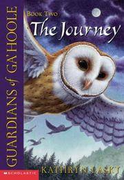 The Journey (Guardians of Ga\'hoole, Book 2)