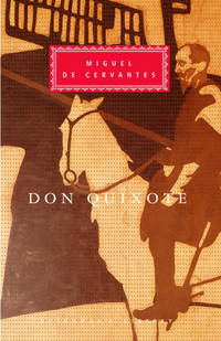 Don Quixote (Everyman's Library) by Miguel de Cervantes - Hardcover - 1991-04-06 - from Books Express and Biblio.co.uk