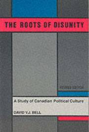 The Roots of Disunity: A Study of Canadian Political Culture (revised ed.)