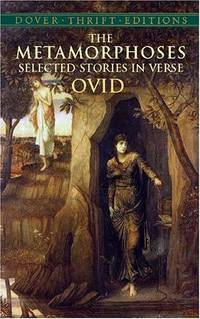 image of The Metamorphoses: Selected Stories in Verse (Dover Thrift Editions)