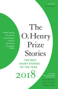 The O. Henry Prize Stories 2018 (The O. Henry Prize Collection) [Paperback] Furman Laura