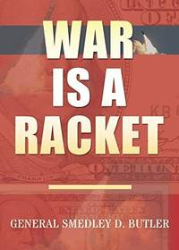 image of War Is A Racket: Original Edition