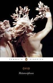 Metamorphoses (Penguin Classics ed.) by Ovid
