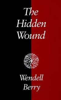 Hidden Wound, The