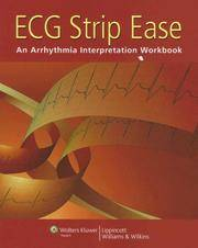 ECG Strip Ease: An Arrhythmia Interpretation Workbook. [paperback].