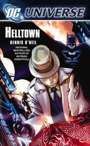 DC Universe: Helltown by  Dennis O'Neil - Paperback - First Edition, First Printing.  - 2006 - from McPhrey Media LLC (SKU: 134355)