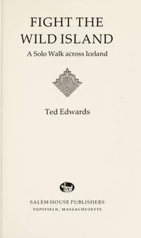 Fight the Wild Island A Solo Walk Across Iceland
