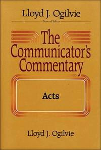 The Communicators Commentary: Acts (Communicator's Commentary)