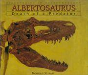 Albertosaurus : Death of a Predator (Discoveries in Paleontology Ser.:  )