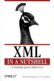 XML in a Nutshell : A Desktop Quick Reference (Nutshell Handbook)