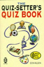 The Quiz-setter's Quiz Book (Right Way) by Don Wilson  - Paperback  - from Brit Books Ltd (SKU: mon0001508410)