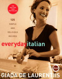 Everyday Italian: 125 Simple and Delicious Recipes by Giada De Laurentiis - Hardcover - 2005-02-22 - from JMSolutions (SKU: s37-ATS-151210013)