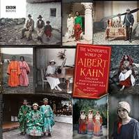 The Wonderful World of Albert Kahn: Colour Photographs from a Lost Age by  David Okuefuna - First Edition - 2008 - from Fireside Bookshop and Biblio.co.uk