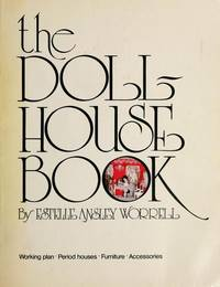 Doll House Book by Estelle Ansley Worrell - Paperback - 1976-08-05 - from Books Express and Biblio.com