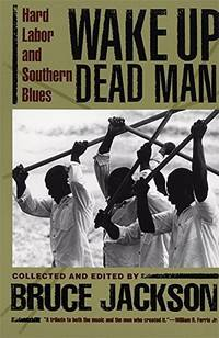 image of Wake Up Dead Man: Hard Labor and Southern Blues