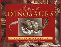 A Nest of Dinosaurs: The Story of Oviraptor
