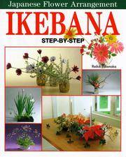 Ikebana : Japanese Flower Arrangement