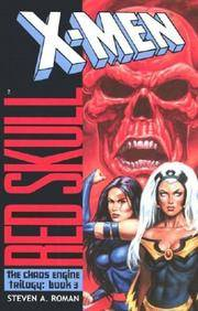 X-Men: Red Skull: 3 (The Chaos Engine Trilogy: Book 3)