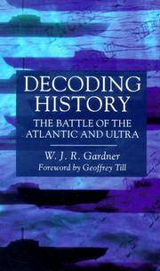 Decoding History: The Battle of the Atlantic and Ultra