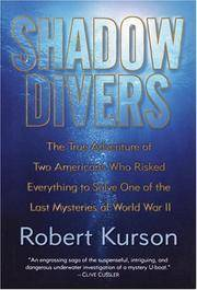 image of Shadow Divers: The True Adventure of Two Americans Who Risked Everything to Solv