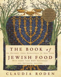 image of The Book of Jewish Food: An Odyssey from Samarkand to New York