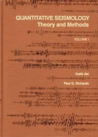 Quantitative Seismology, Vol. 1: Theory and Methods