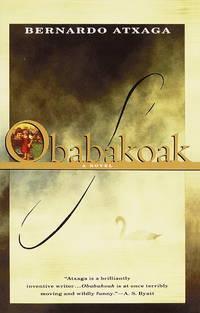 Obabakoak: A Novel by Bernardo Atxaga - Paperback - from Discover Books (SKU: 3187576841)