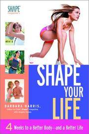 Shape Your Life