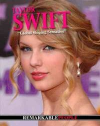 Taylor Swift (Remarkable People)