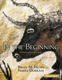 In the Beginning An Introduction to Archaeology